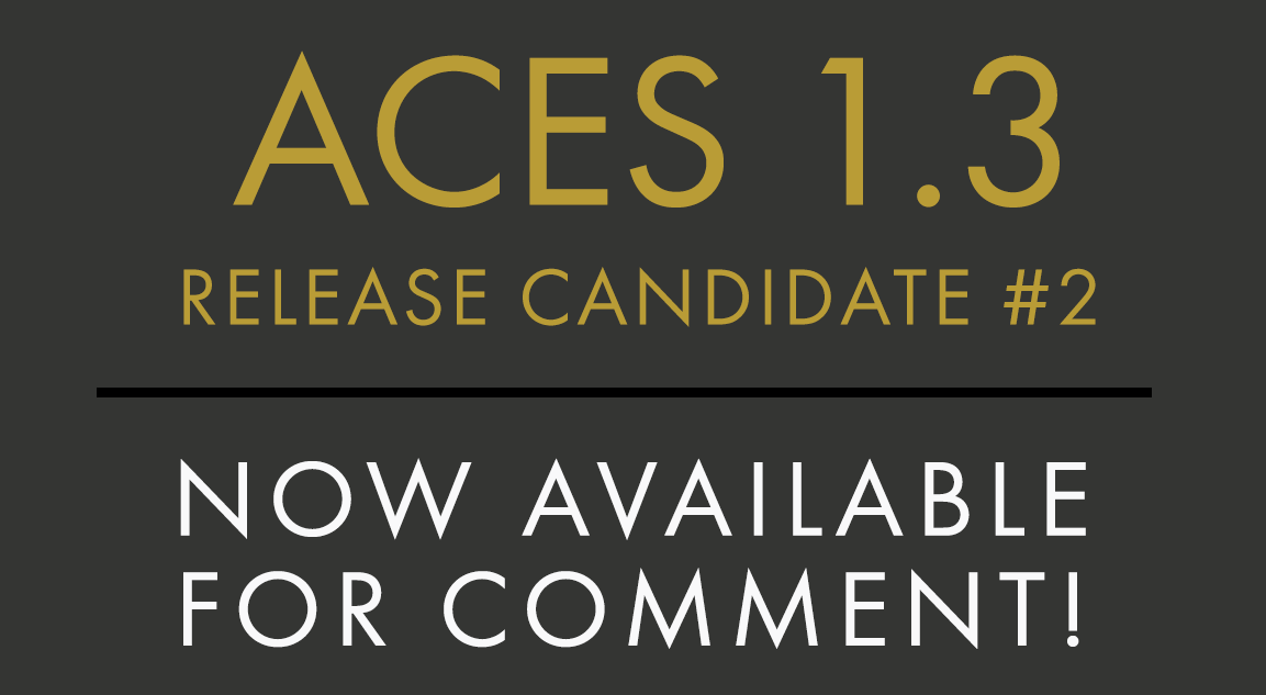 ACES 1.3 RELEASE CANDIDATE-2